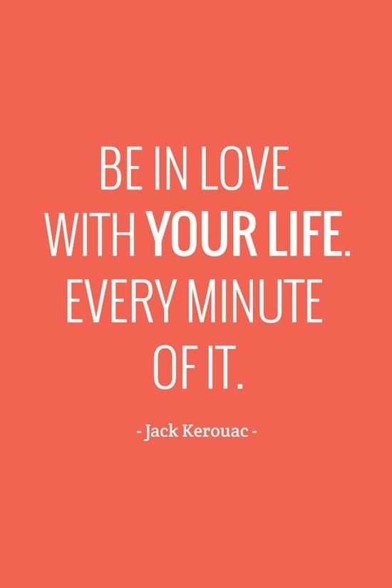 be-in-love-with-your-life