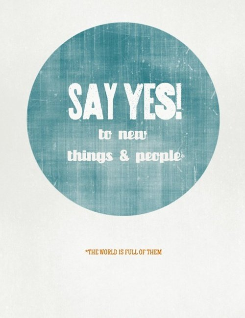 say-yes-to-new-things-and-people
