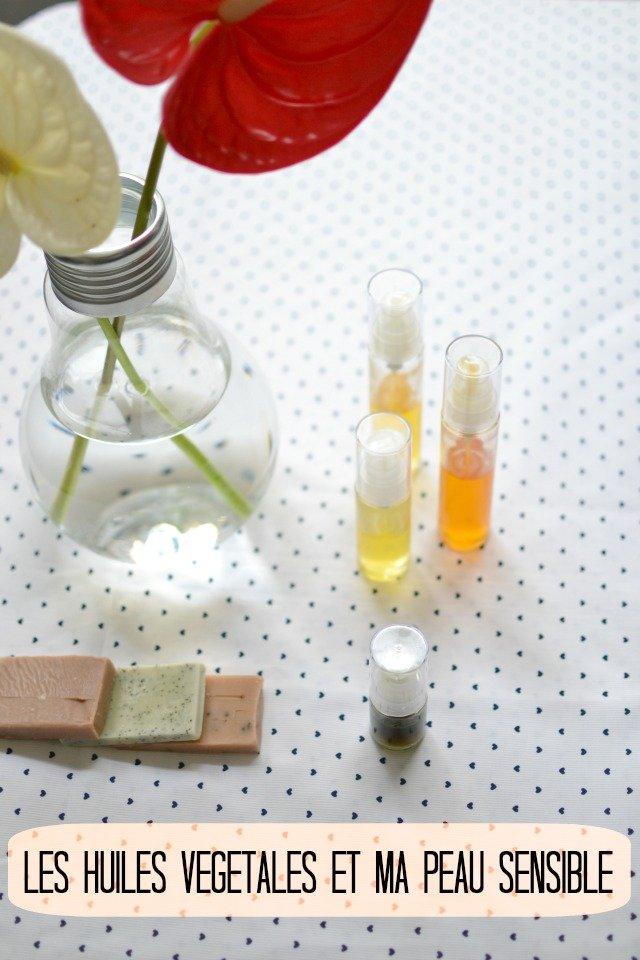 les huiles végétales qui ont sauvé ma peau sensible