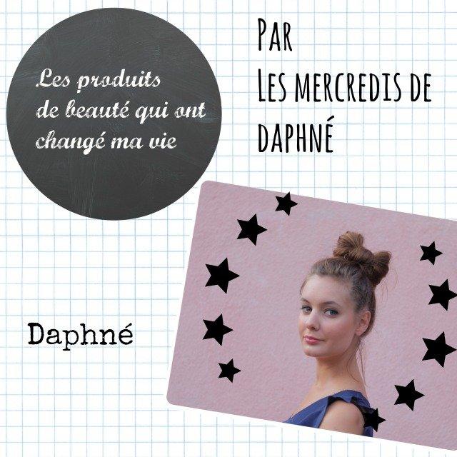 les 3 produits de beauté qui ont changé la vie de «les mercredis de Daphné»