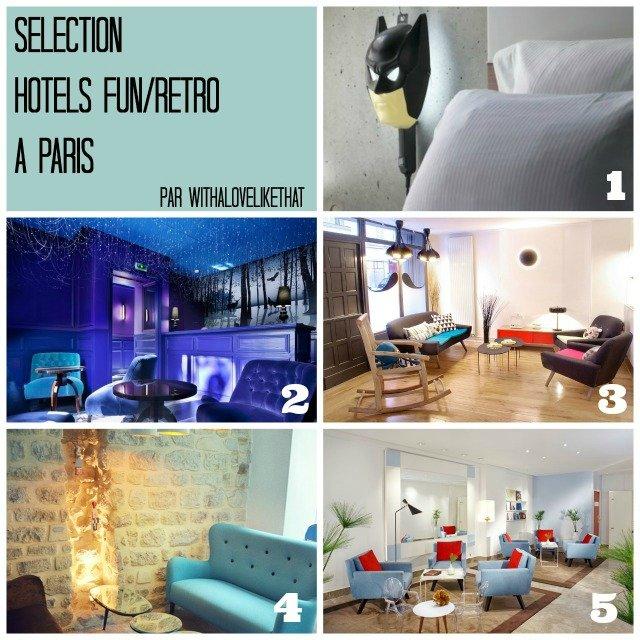 Quel hôtel choisir à Paris? + sur withalovelikethat.fr