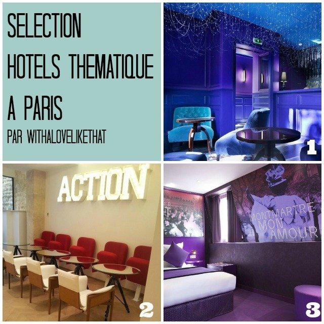 Quel hôtel choisir à Paris / + sur withalovelikethat.fr