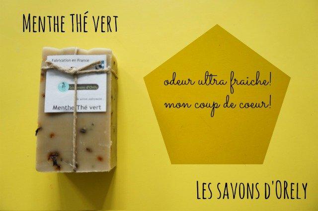 Savons saponifiés à froid huile végétales / Savon menthe thé vert / Made in france, normandie / Les savons d'Orély / mon avis sur withalovelikethat.fr