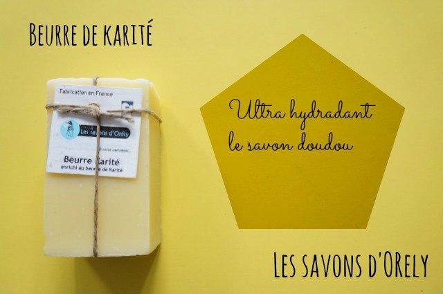 Savons Saponifiés à froid, les savons d'Orély / savons huile végétales / mon avis sur withalovelikethat.fr