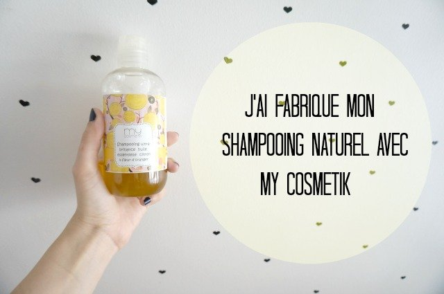 Shampooing naturel bio My cosmetik, mon test sur withalovelikethat.fr