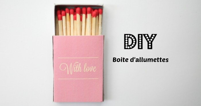 diy boite d 39 allumettes with a love like that blog lifestyle love. Black Bedroom Furniture Sets. Home Design Ideas