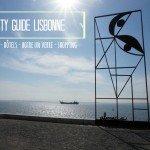 City guide Lisbonne par withalovelikethat.fr / restos - hôtels - boire un verre - shopping