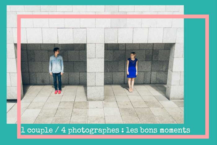 Un couple / 4 photographes : les like that vu par les bons moments