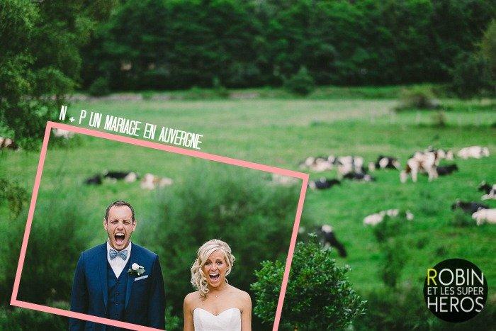 Un mariage en Auvergne / robin et les supers héros / publié sur withalovelikethat.fr