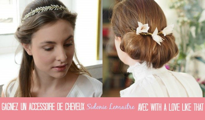 gagnez un accessoire de cheveux sidonie lemaitre avec withalovelikethat.fr