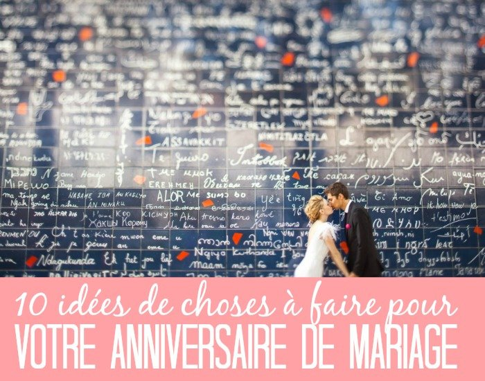10 Idees Pour Un Anniversaire De Mariage With A Love Like That