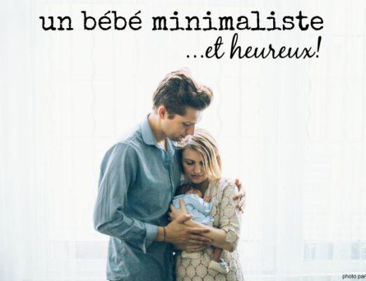 bébé minimaliste : mode d'emploi. Notre minimum pour accueillir un bébé