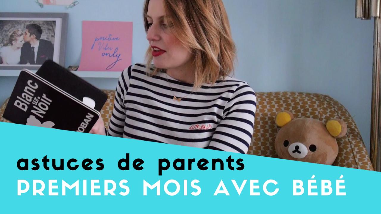 bien vivre les premiers mois avec bébé / par withalovelikethat.fr
