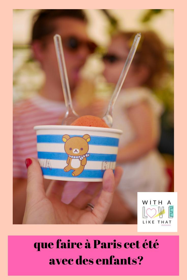 que faire à Paris avec des enfants cet été? withalovelikethat.fr