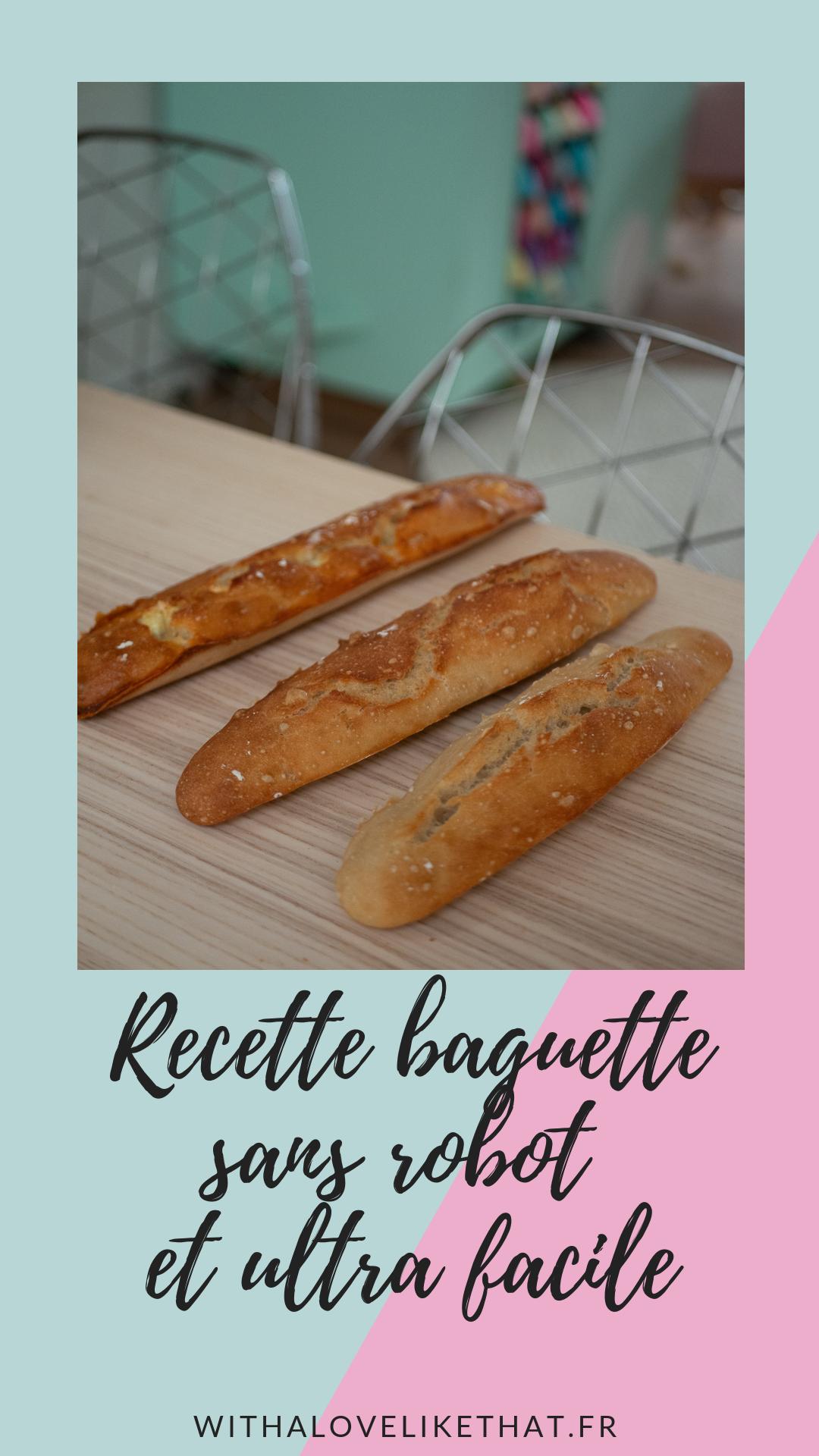 recette baguette de pain facile et sans robot