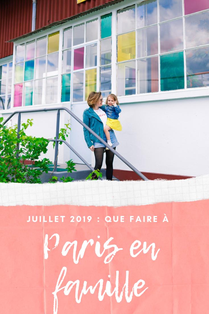 Que faire à Paris en famille en juillet 2019