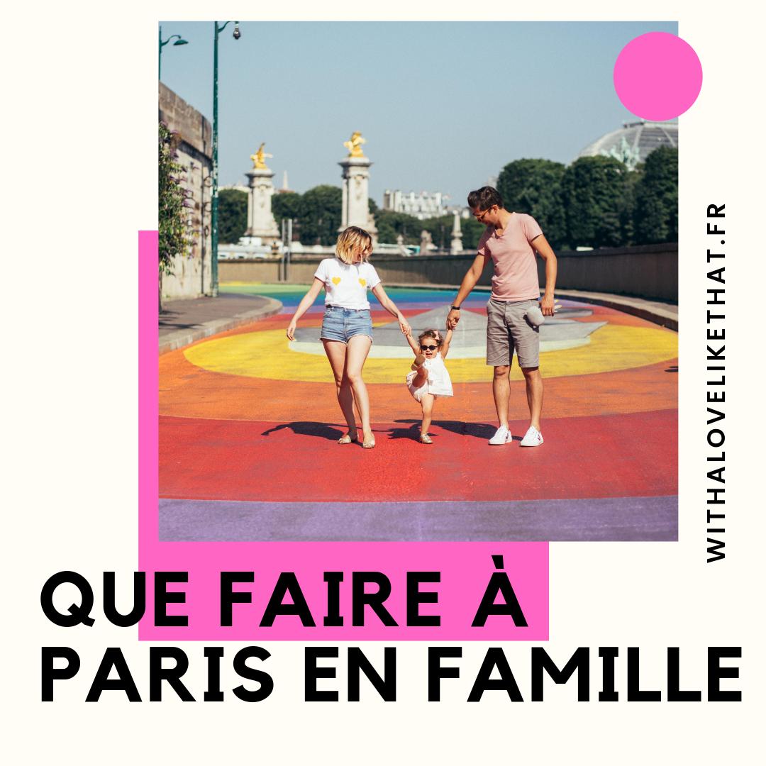 que faire à Paris en famille