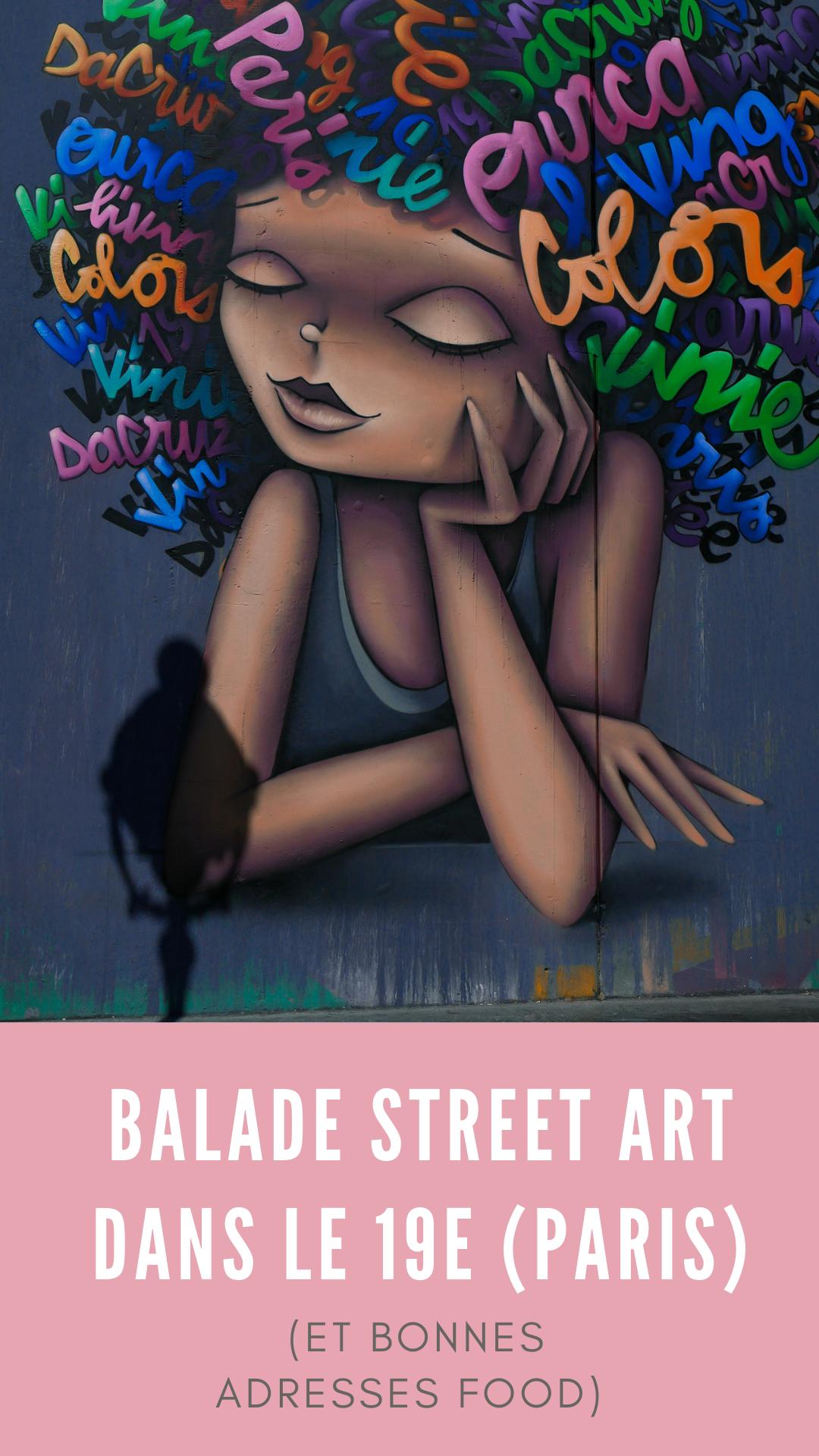 balade street art et bonnes adresses restos dans le 19e