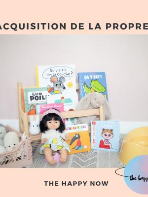 acquisition de la propreté, trucs et astuces / the happy now