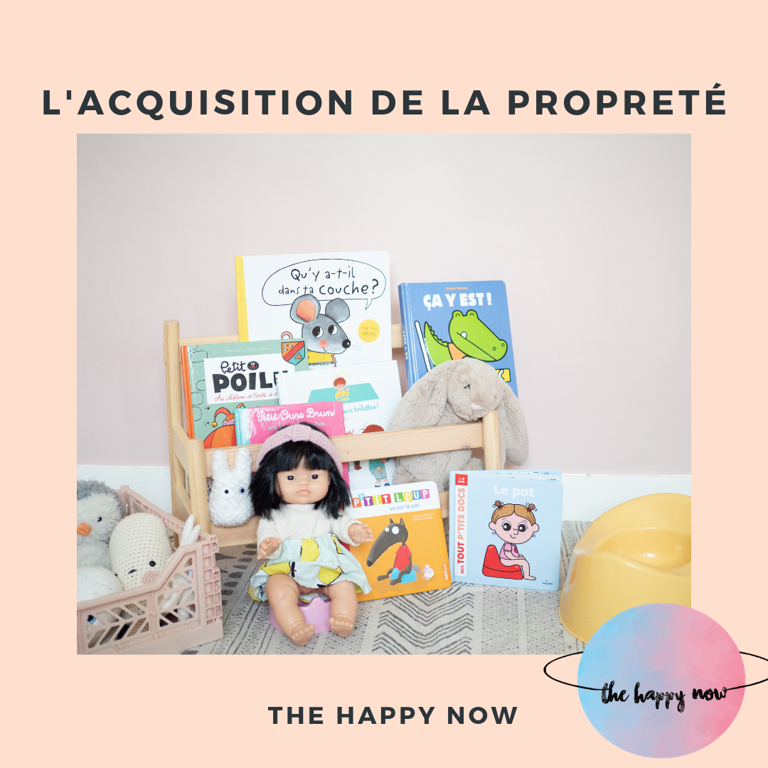 acquisition de la propreté, trucs et astuces / the happy now