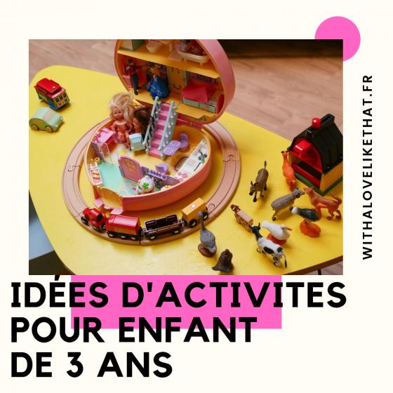 idées de jeux à faire avec un enfant de 3 ans / plus sur withalovelikethat.fr