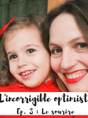 sourire - l'incorrigible optimiste