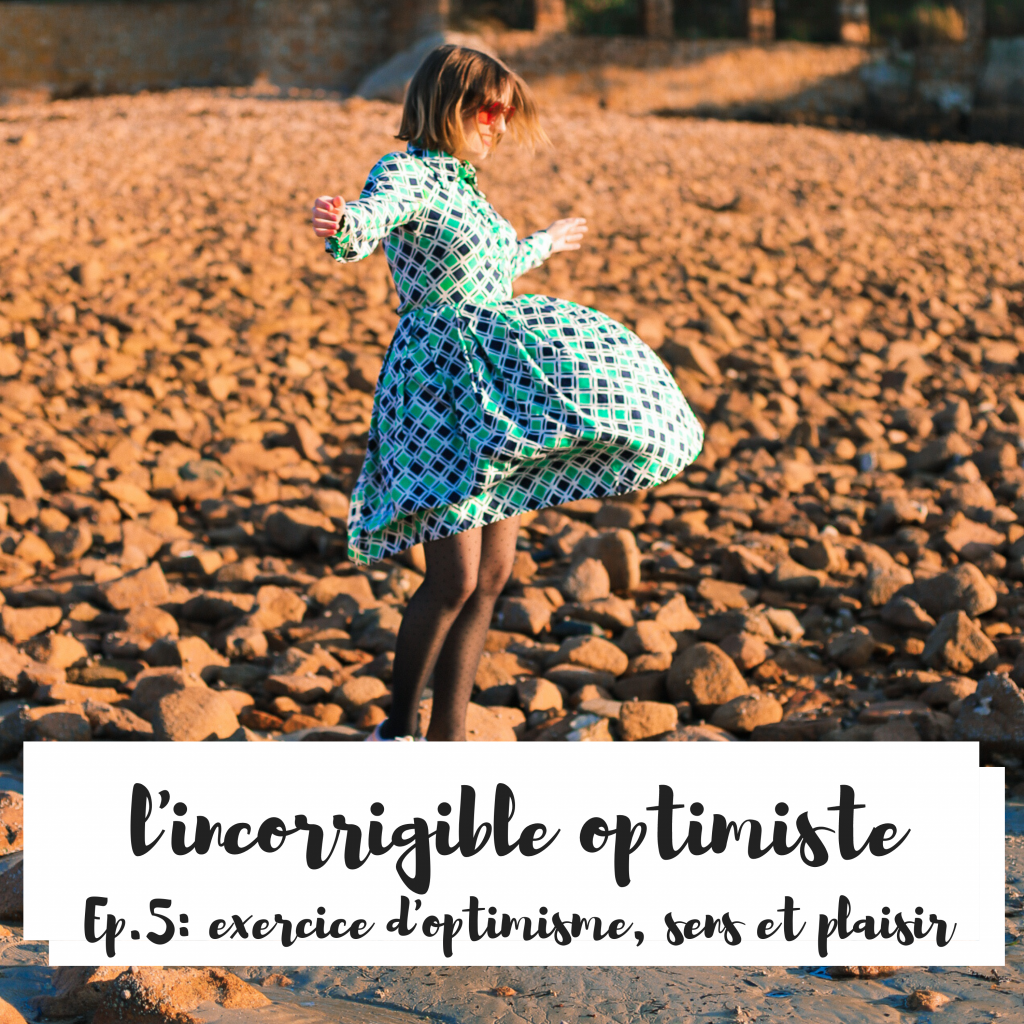 exercice d'optimisme - l'incorrigible optimiste