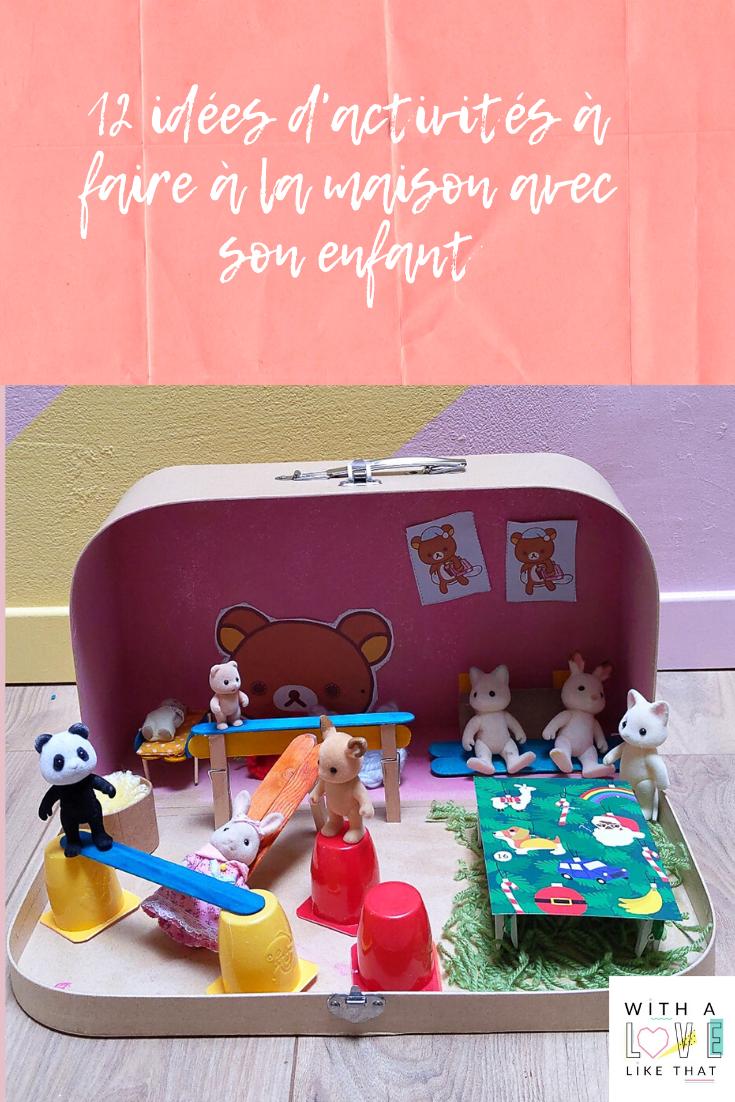 idées d'activités à faire chez soi avec son enfant /withalovelikethat.fr